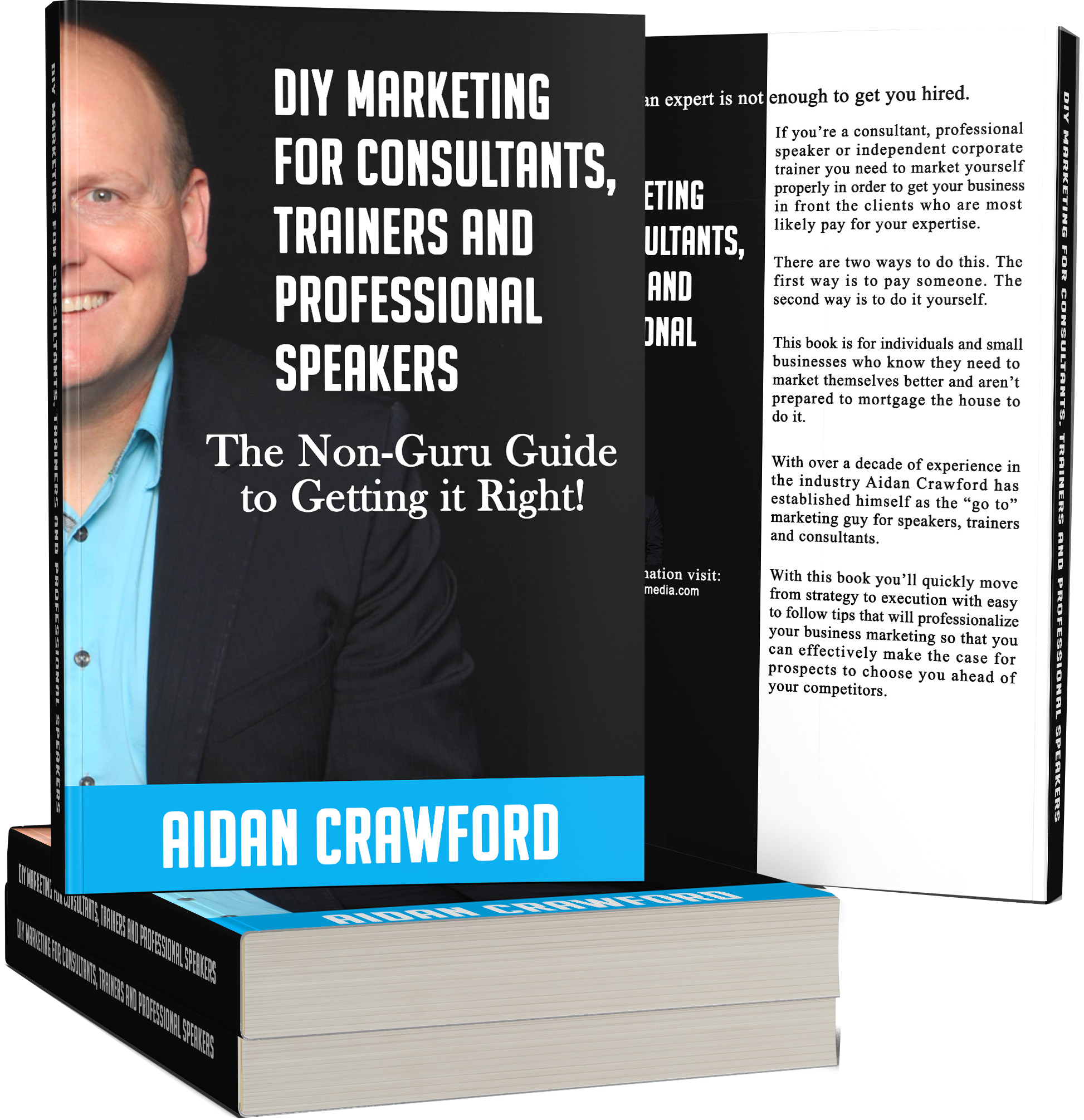 A must read for speakers, consultants and ALL entrepreneurs trying to  launch and maintain a successful business. Aidan shares everything you need  to know ...